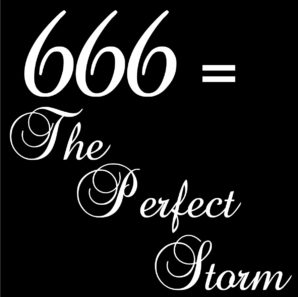 666 = The Perfect Storm