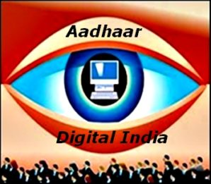 Digital India, Aadhaar And Digital Panopticon Of India