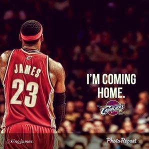 Lebron Coming home