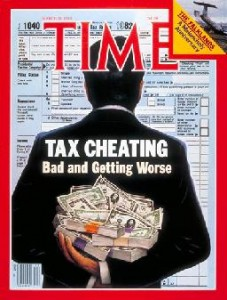 Scan of recent Time Magazine cover showing Tax Cheating is a huge problem.