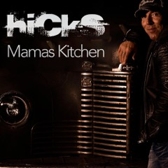 Hicks - Mamas Kitchen cover