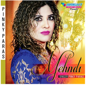 CD Cover of Mehndi song: Singer Pinky Paras, Label: Bright Today Music